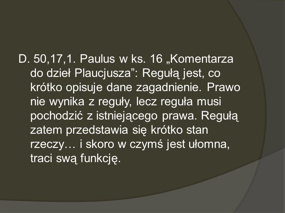 D. 50,17,1. Paulus w ks.