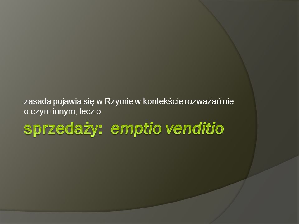 sprzedaży: emptio venditio