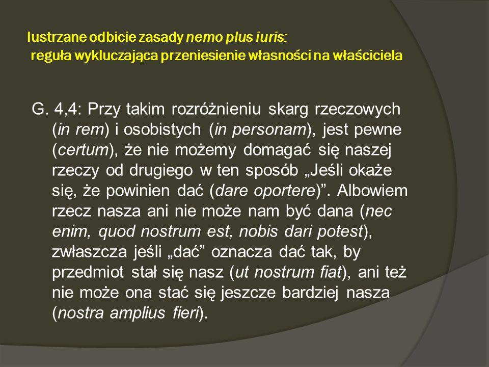 lustrzane odbicie zasady nemo plus iuris: reguła wykluczająca przeniesienie własności na właściciela