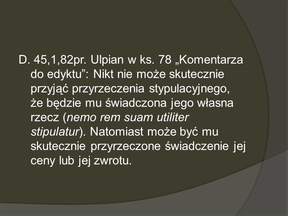 D. 45,1,82pr. Ulpian w ks.