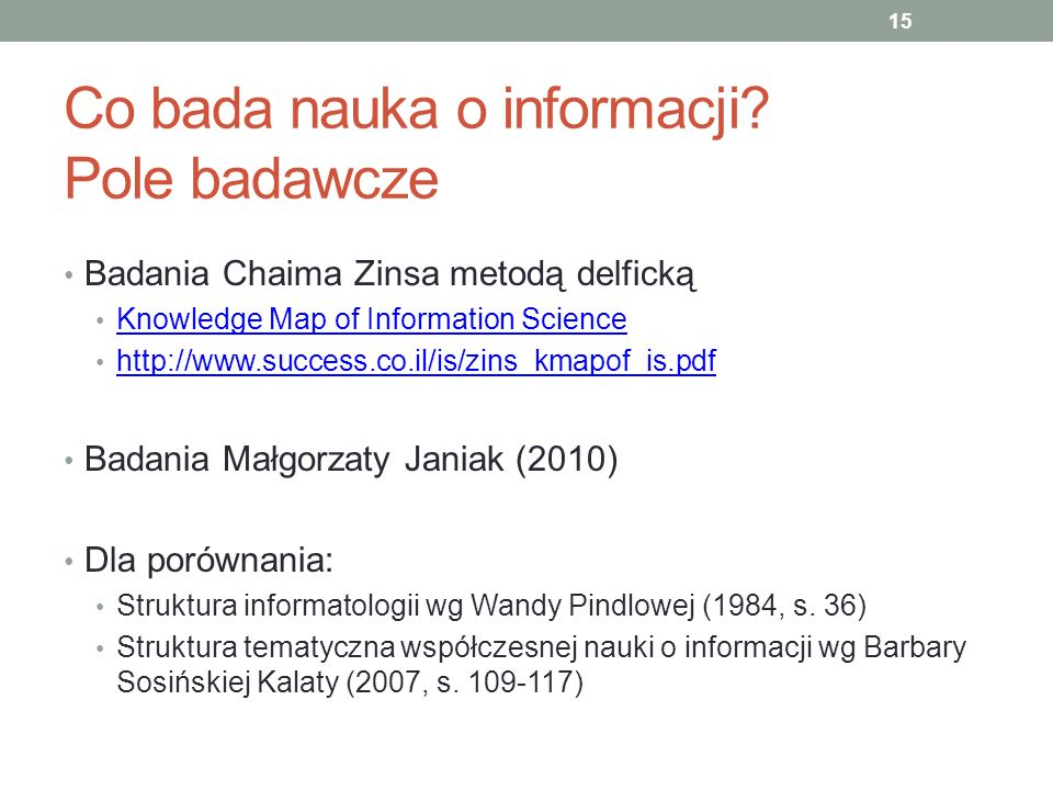 Co bada nauka o informacji Pole badawcze
