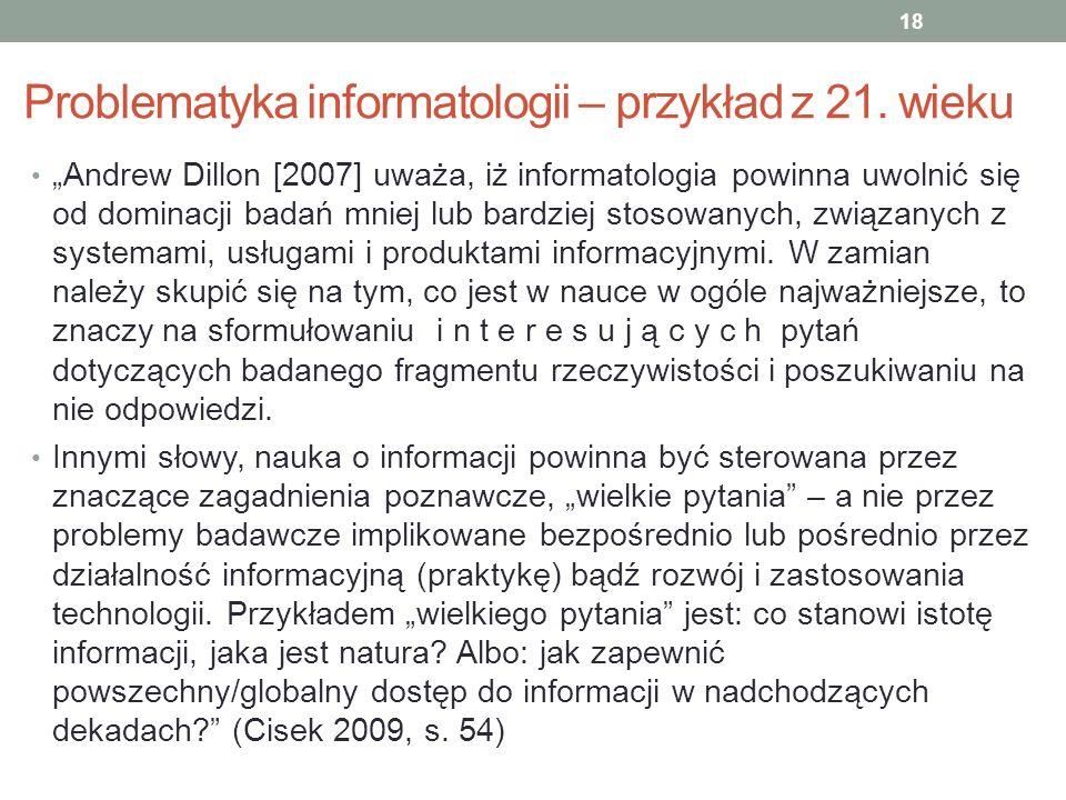 Problematyka informatologii – przykład z 21. wieku