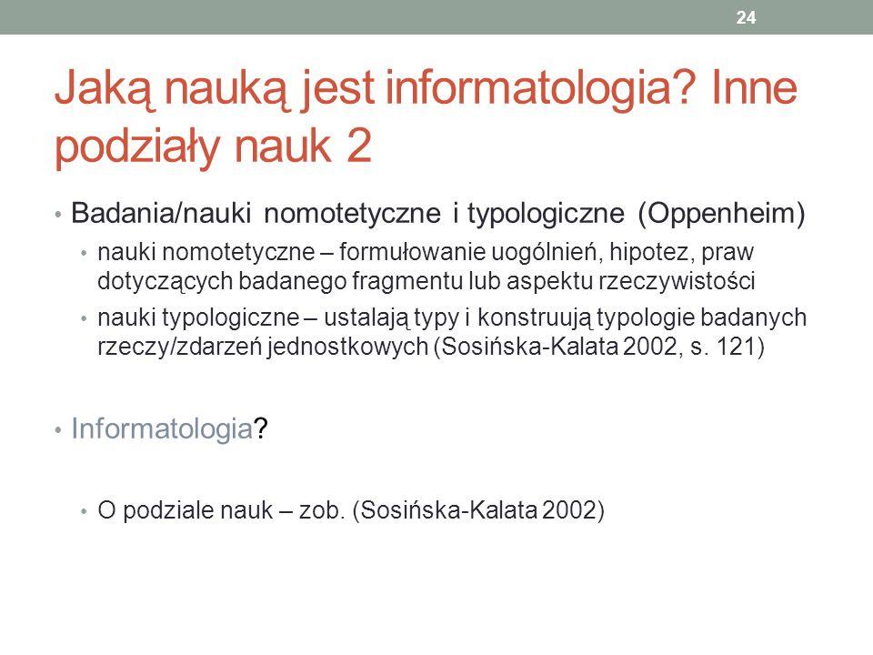 Jaką nauką jest informatologia Inne podziały nauk 2