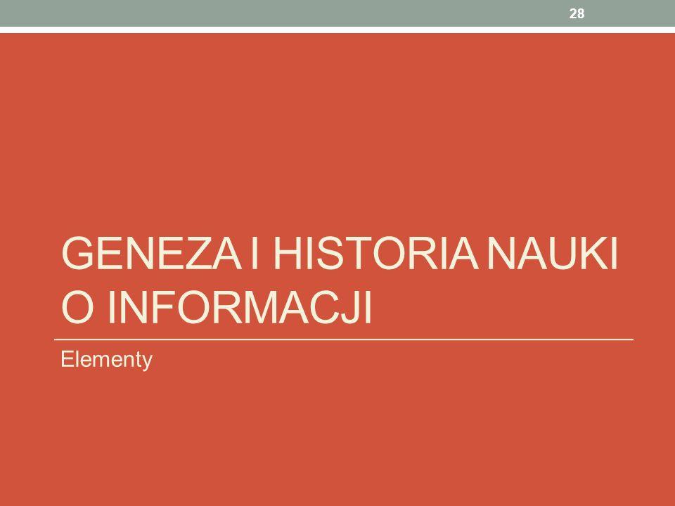 Geneza i historia nauki o informacji