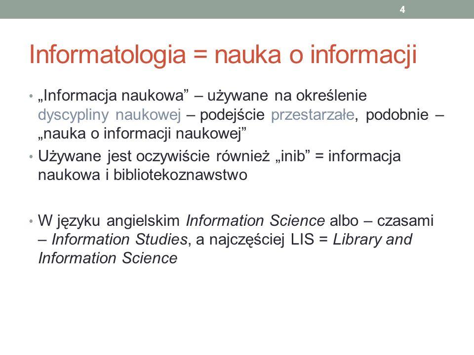 Informatologia = nauka o informacji