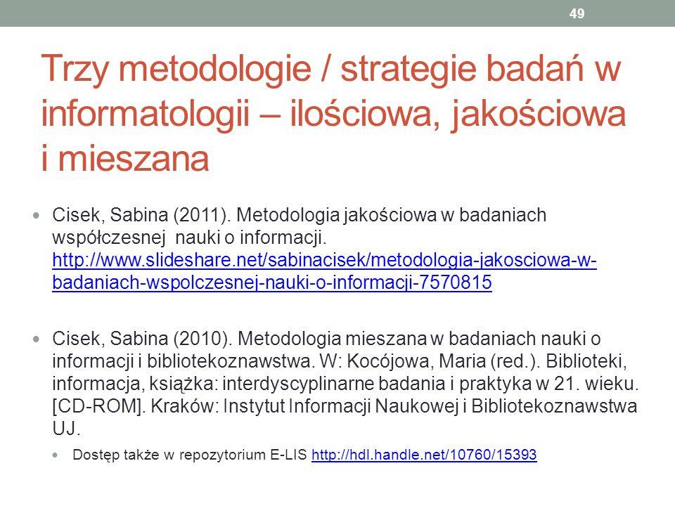 Trzy metodologie / strategie badań w informatologii – ilościowa, jakościowa i mieszana