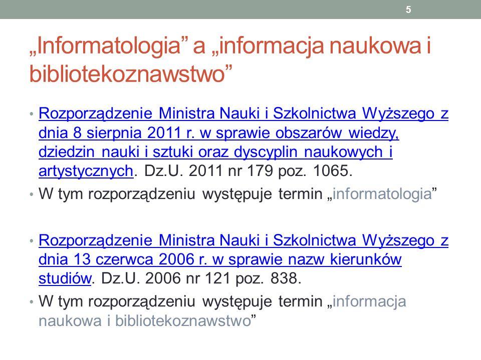 """""""Informatologia a """"informacja naukowa i bibliotekoznawstwo"""