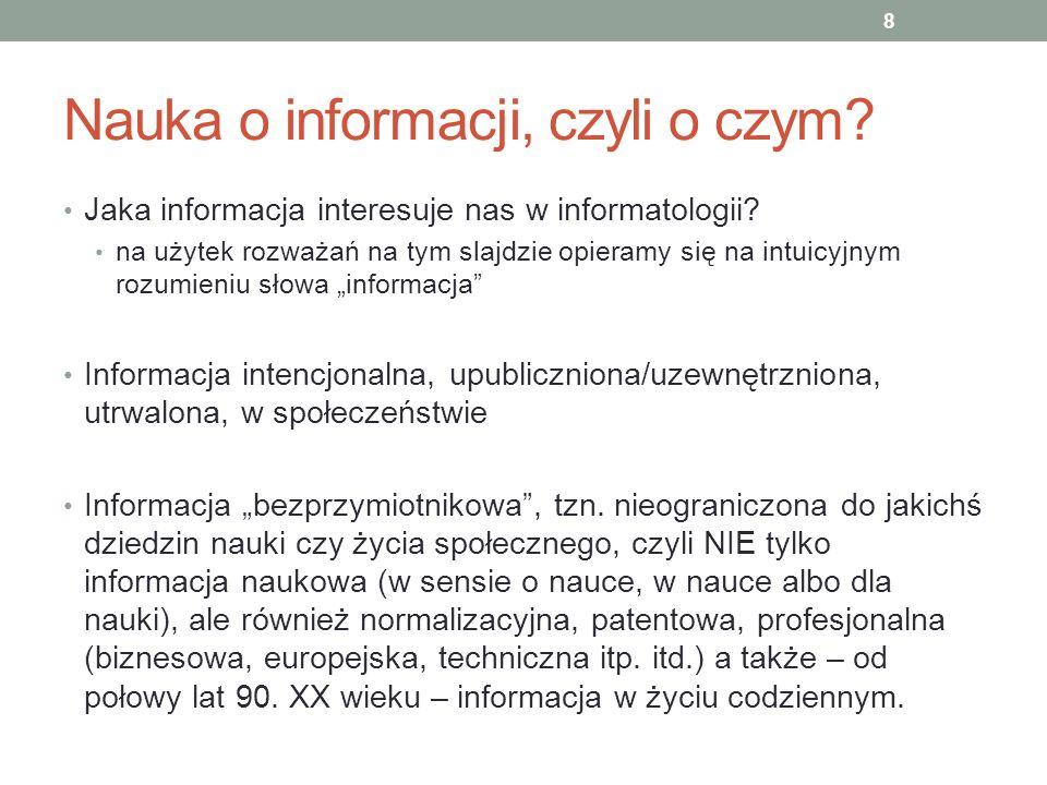 Nauka o informacji, czyli o czym