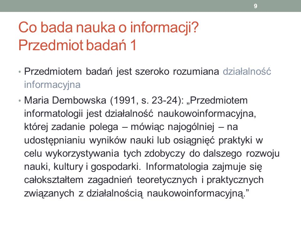 Co bada nauka o informacji Przedmiot badań 1