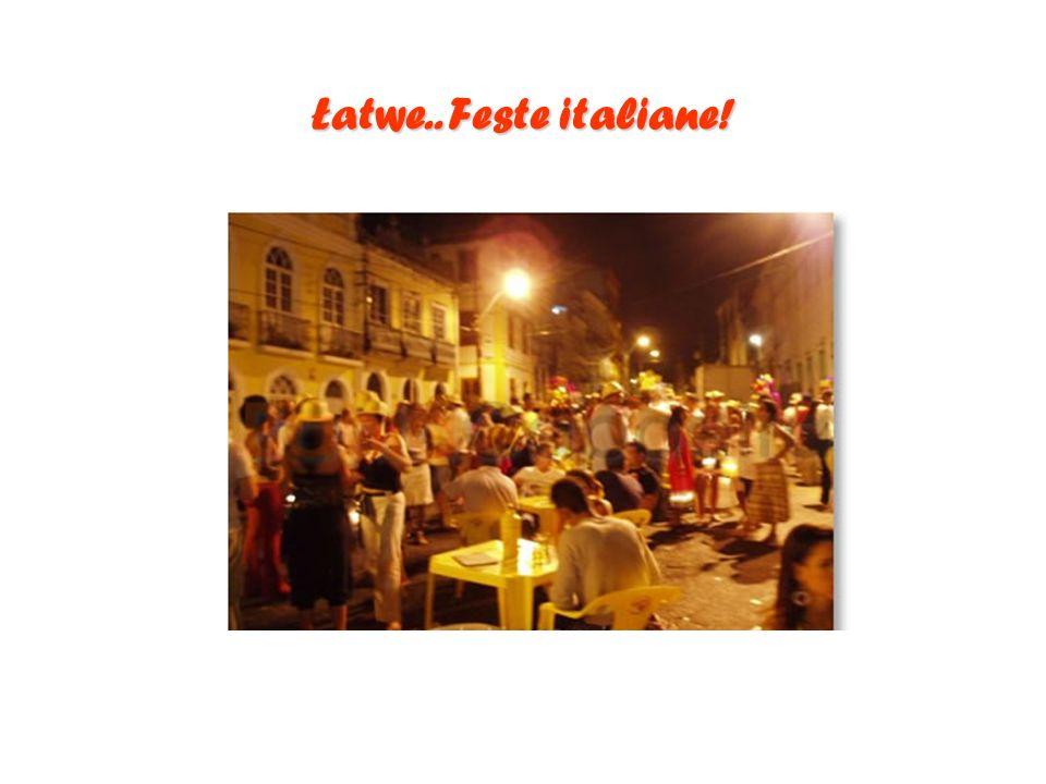 Łatwe.. Feste italiane!