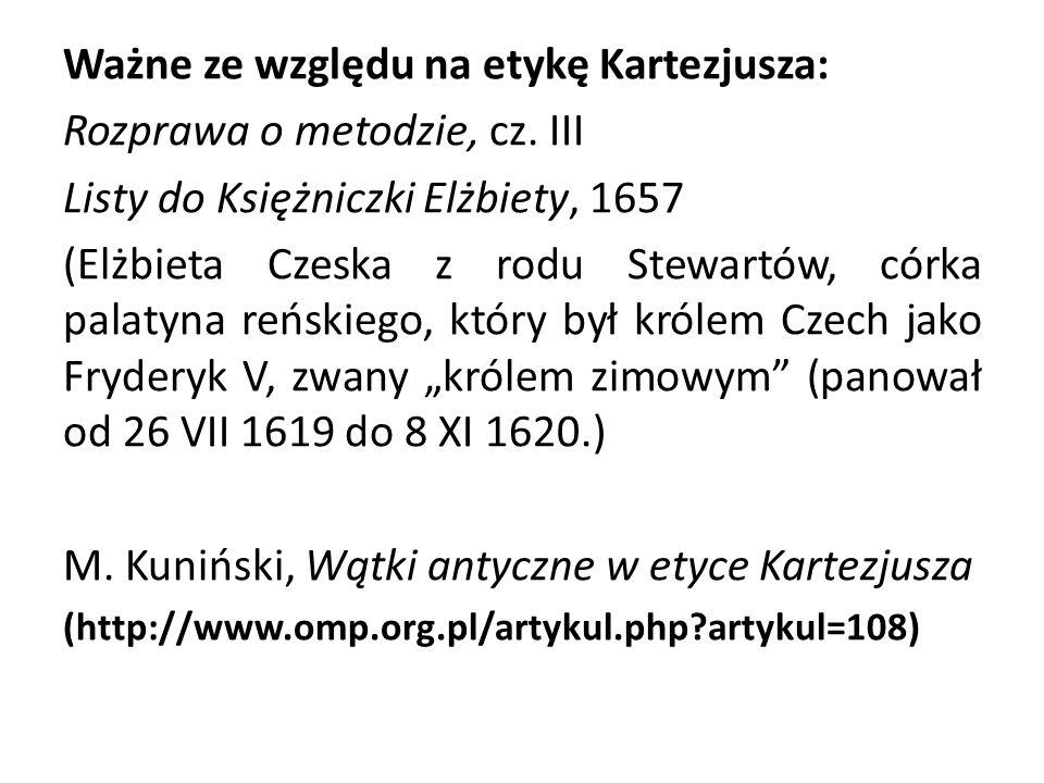 Ważne ze względu na etykę Kartezjusza: Rozprawa o metodzie, cz. III