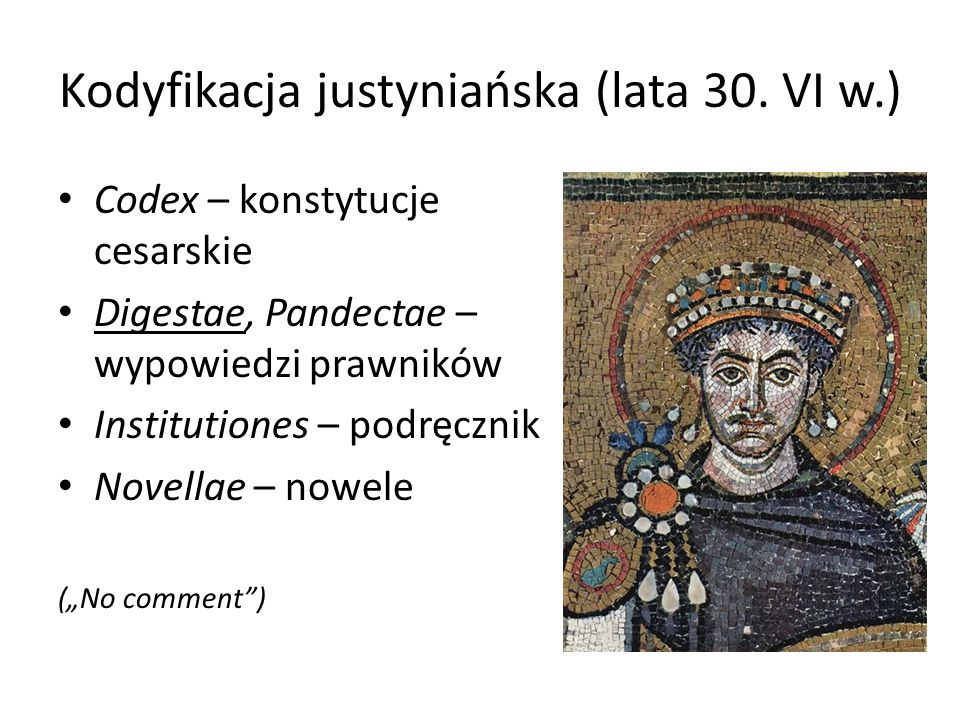 Kodyfikacja justyniańska (lata 30. VI w.)