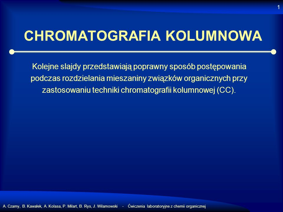 CHROMATOGRAFIA KOLUMNOWA