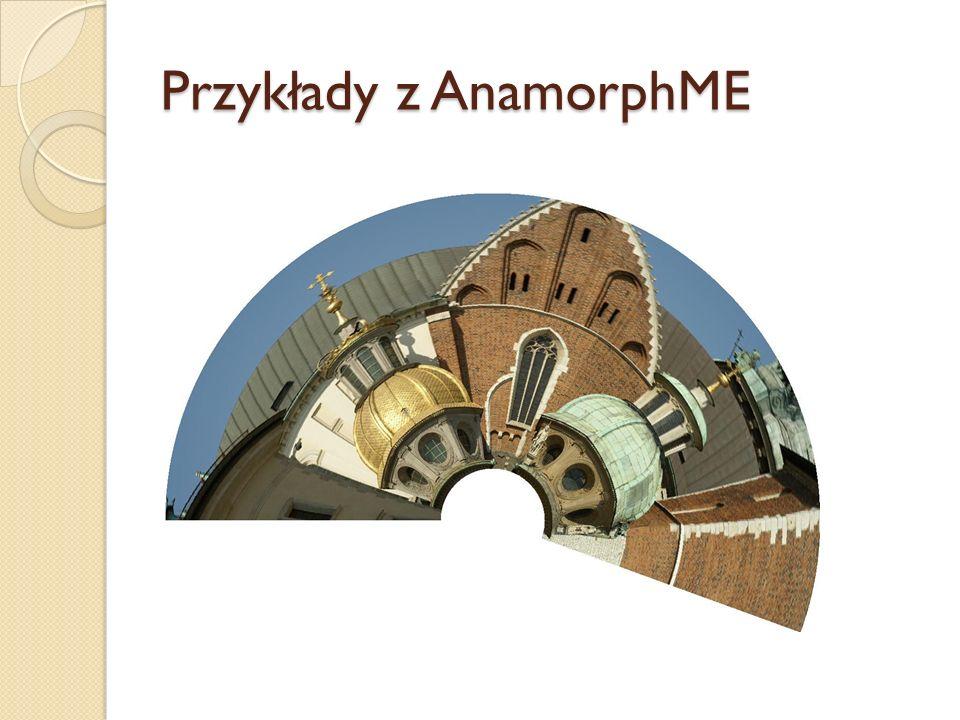 Przykłady z AnamorphME