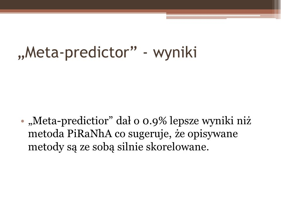 """Meta-predictor - wyniki"