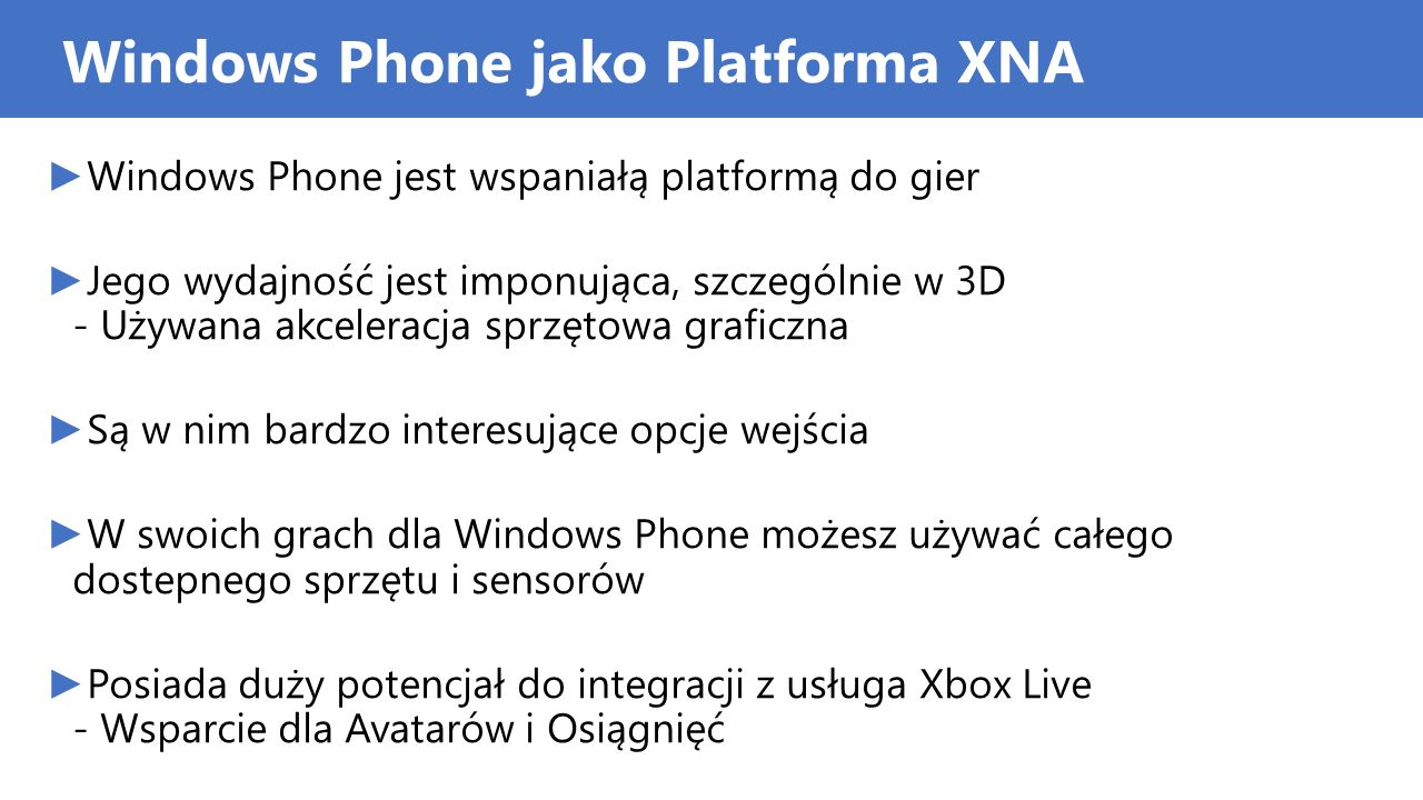 Windows Phone jako Platforma XNA