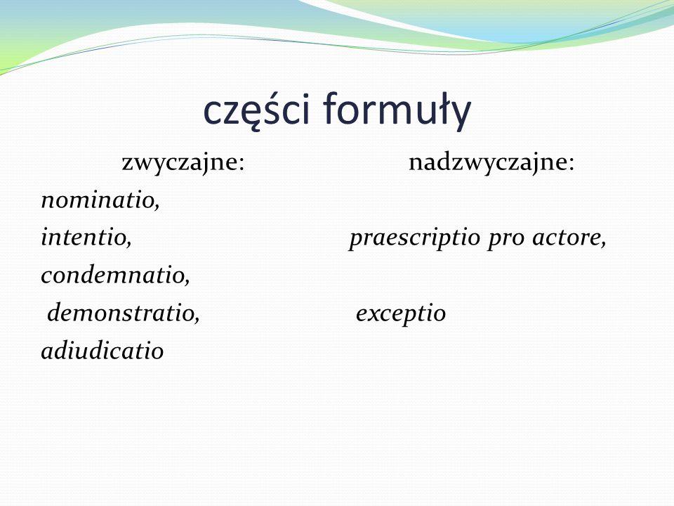 nadzwyczajne: praescriptio pro actore, exceptio