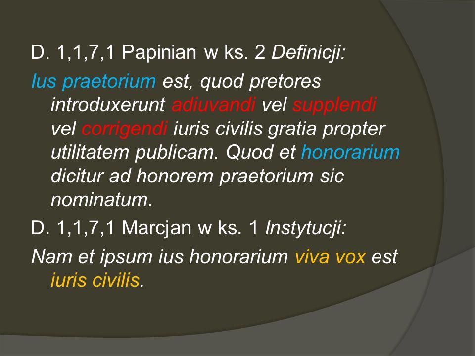 D. 1,1,7,1 Papinian w ks.