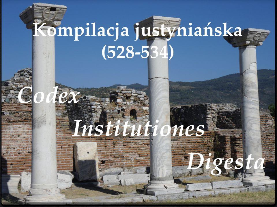Kompilacja justyniańska (528-534)