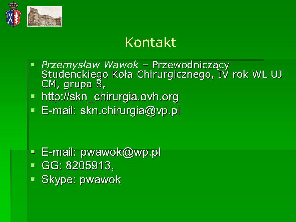 Kontakt http://skn_chirurgia.ovh.org E-mail: skn.chirurgia@vp.pl