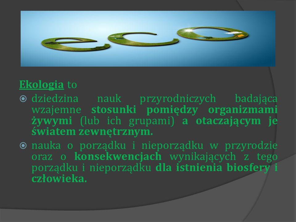 Ekologia to