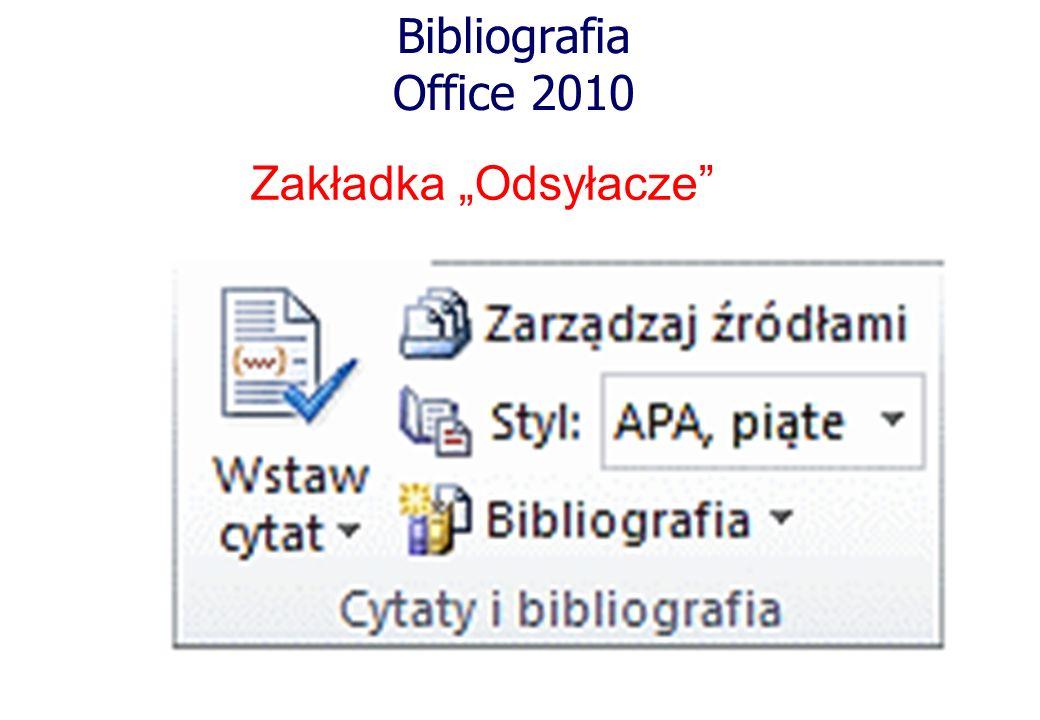 """Bibliografia Office 2010 Zakładka """"Odsyłacze"""
