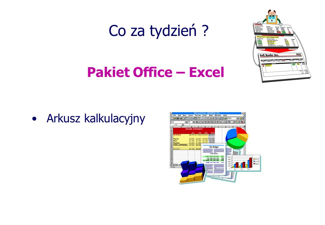 Co za tydzień Pakiet Office – Excel Arkusz kalkulacyjny