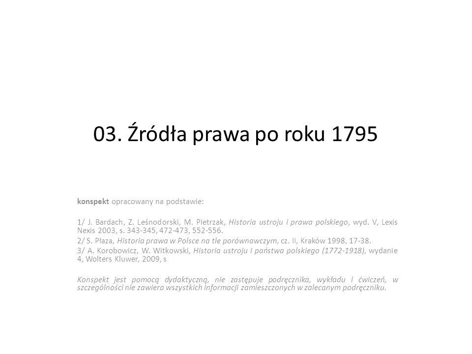 03. Źródła prawa po roku 1795 konspekt opracowany na podstawie: