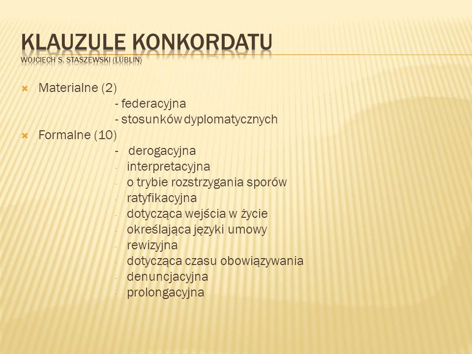 Klauzule konkordatu Wojciech S. StasZewski (Lublin)