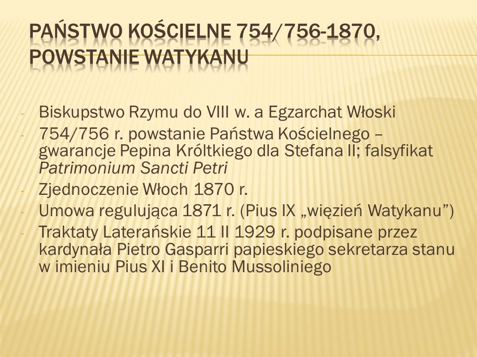 Państwo kościelne 754/756-1870, powstanie watykanu