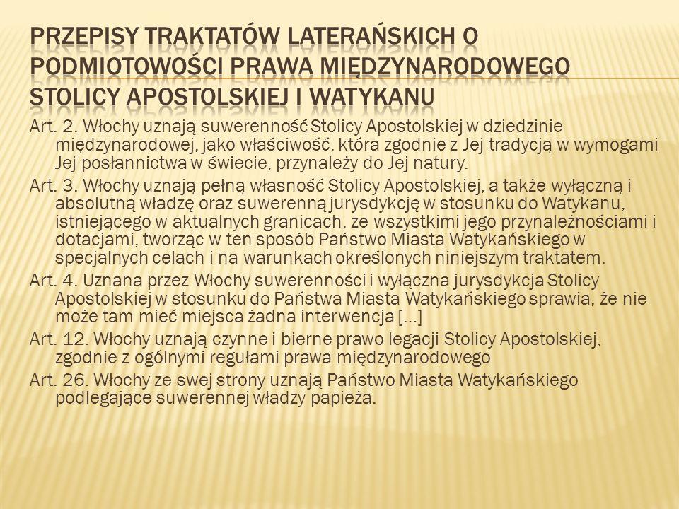 Przepisy Traktatów laterańskich o podmiotowości prawa międzynarodowego Stolicy Apostolskiej i Watykanu
