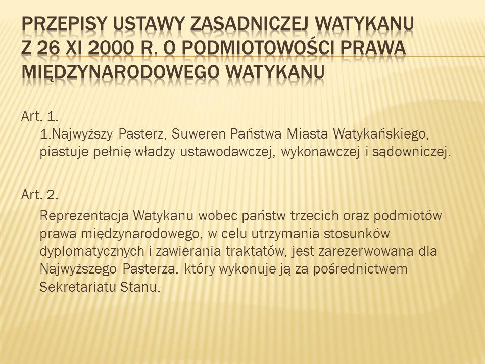 Przepisy Ustawy Zasadniczej Watykanu z 26 XI 2000 r