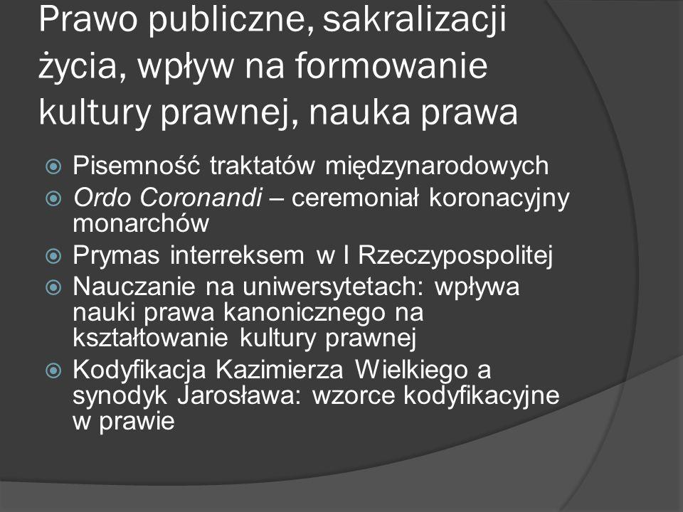 Prawo publiczne, sakralizacji życia, wpływ na formowanie kultury prawnej, nauka prawa
