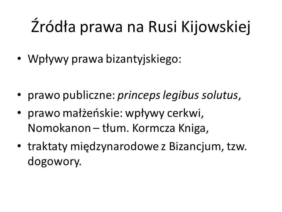 Źródła prawa na Rusi Kijowskiej