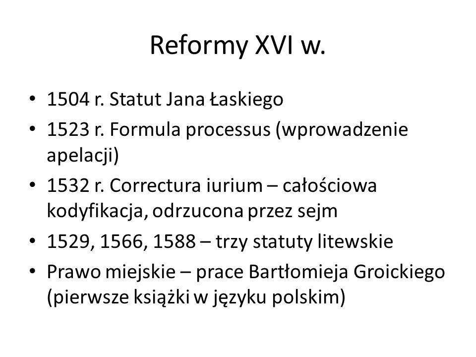 Reformy XVI w. 1504 r. Statut Jana Łaskiego