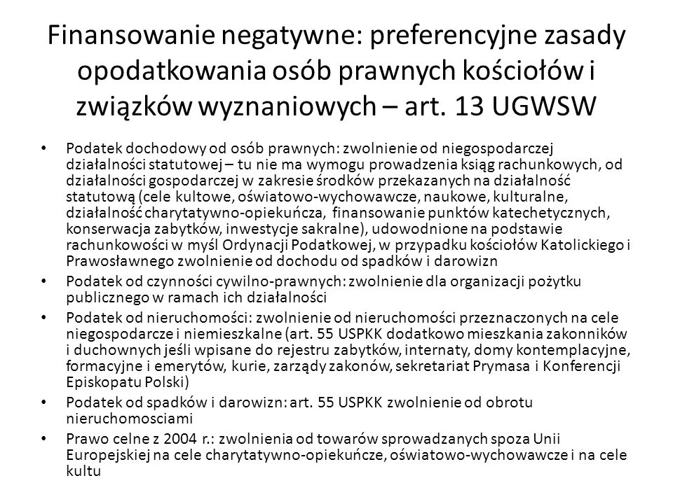 Finansowanie negatywne: preferencyjne zasady opodatkowania osób prawnych kościołów i związków wyznaniowych – art. 13 UGWSW