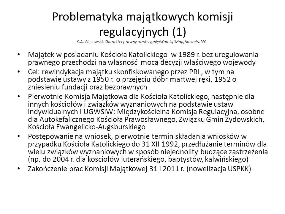 Problematyka majątkowych komisji regulacyjnych (1) K. A