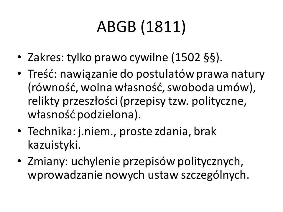 ABGB (1811) Zakres: tylko prawo cywilne (1502 §§).