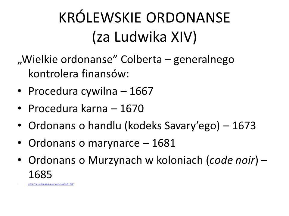 KRÓLEWSKIE ORDONANSE (za Ludwika XIV)