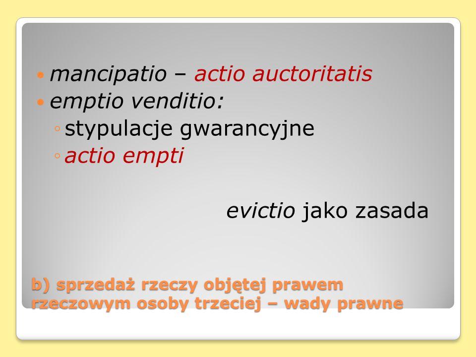 mancipatio – actio auctoritatis emptio venditio: