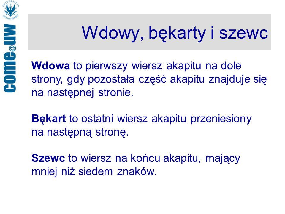 Wdowy, bękarty i szewc Wdowa to pierwszy wiersz akapitu na dole strony, gdy pozostała część akapitu znajduje się na następnej stronie.