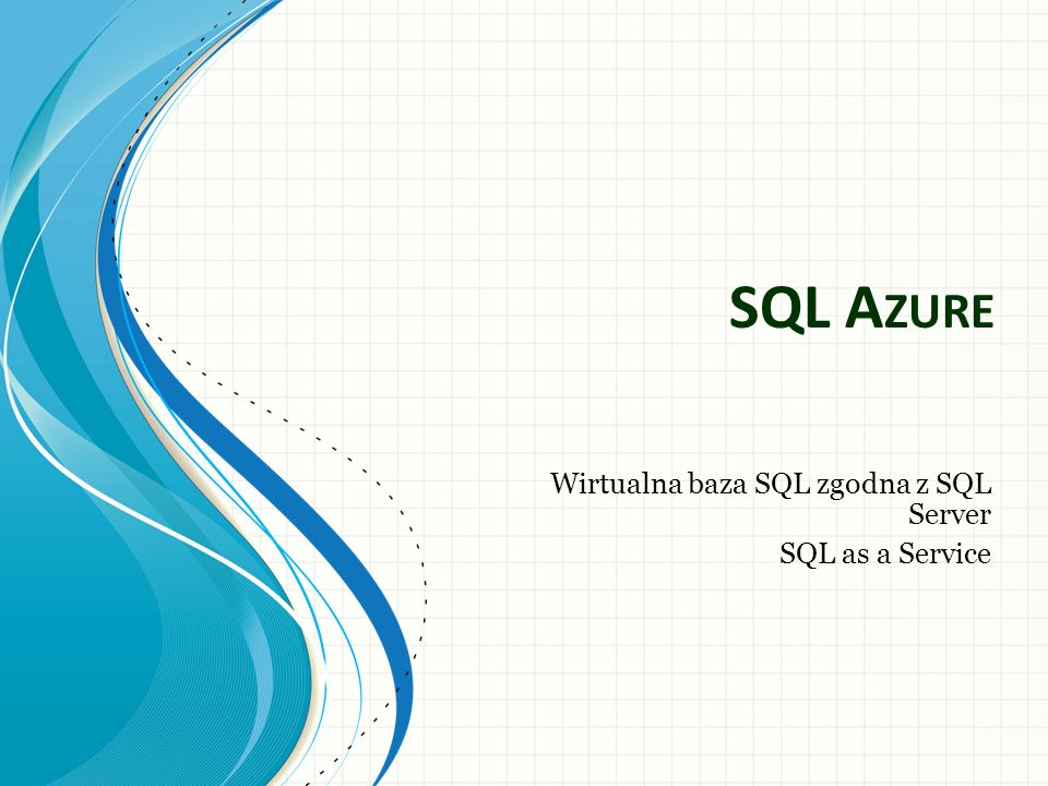 Wirtualna baza SQL zgodna z SQL Server SQL as a Service