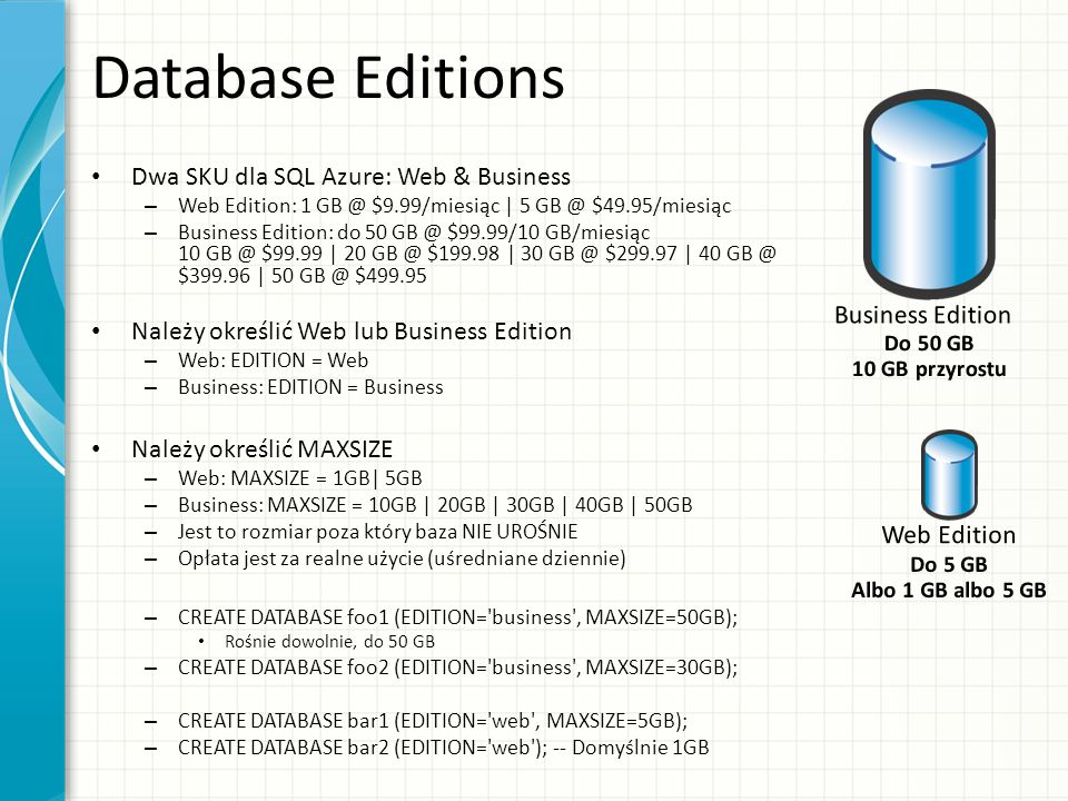 Database Editions Dwa SKU dla SQL Azure: Web & Business