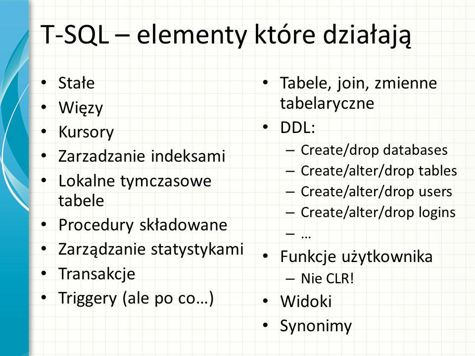 T-SQL – elementy które działają