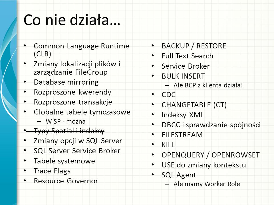 Co nie działa… Common Language Runtime (CLR)
