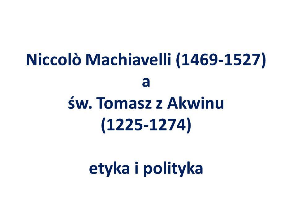 Niccolò Machiavelli (1469-1527) a św