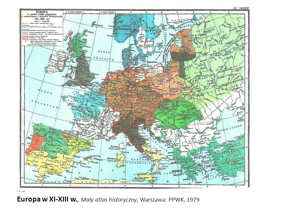 Europa w XI-XIII w., Mały atlas historyczny, Warszawa: PPWK, 1979