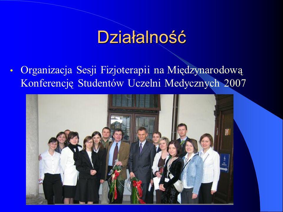 DziałalnośćOrganizacja Sesji Fizjoterapii na Międzynarodową Konferencję Studentów Uczelni Medycznych 2007.