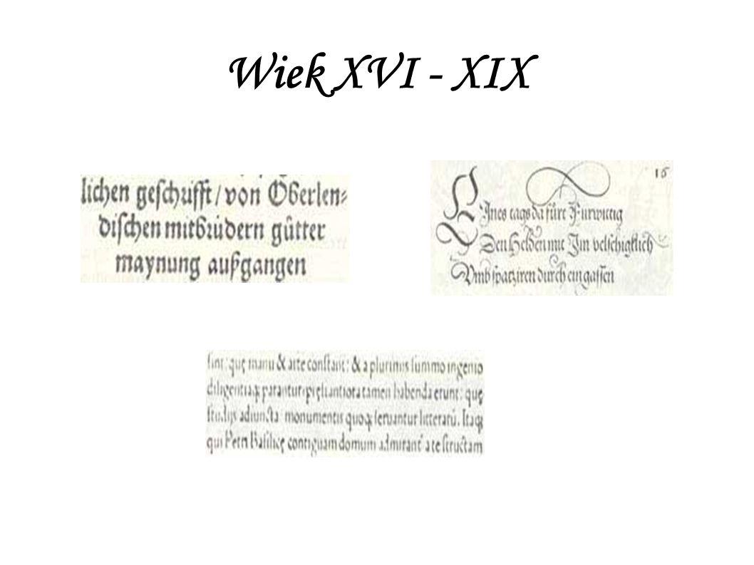 Wiek XVI - XIX