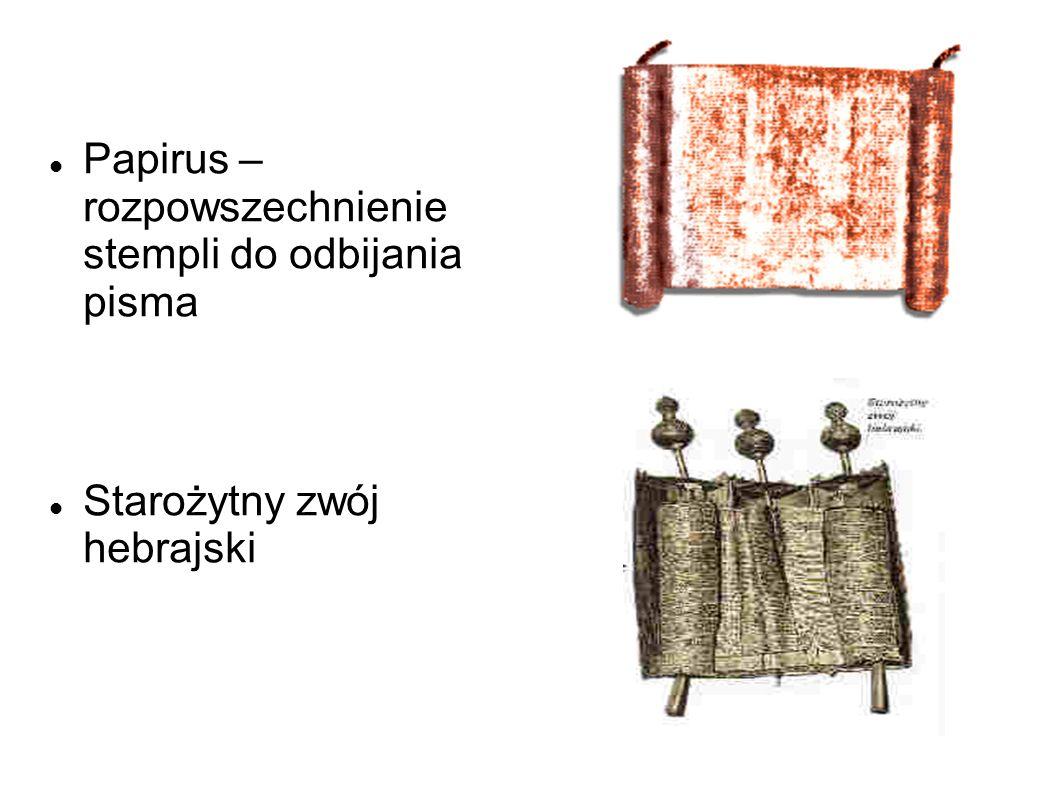 Papirus – rozpowszechnienie stempli do odbijania pisma